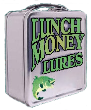 Lunch Money Lures
